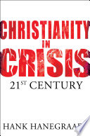 Christianity In Crisis The 21st Century