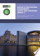Aspekte Deutscher Gegenwart Practice Book 1