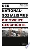 Der Nationalsozialismus, die zweite Geschichte