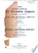 First International Fire Prevention Congress  Convened by the Executive of the British Fire Prevention Committee Founded 1897  incorporated 1899 Held in London July 6th to 9th  1903