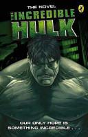 The Incredible Hulk Movie Novelisation