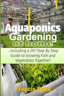 Aquaponic Gardening at Home