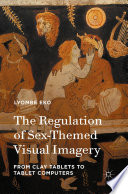 The Regulation of Sex Themed Visual Imagery