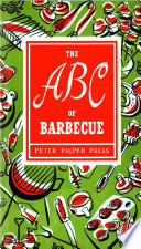 The ABC of Barbecue Has Swung Open To Release Our