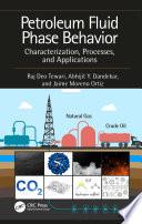Petroleum Fluid Phase Behavior
