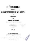 Mémoires de l'Académie impériale des sciences de Saint-Pétersbourg par divers savans et lus dans ses assemblées