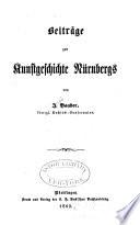 Beiträge zur Kunstgeschichte Nürnbergs