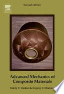 Advanced Mechanics Of Composite Materials book