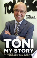 Toni: My Story - The Rags-to-Riches Story of Toni & Guy, 'Hairdresser to the World'