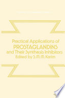 Practical Applications Of Prostaglandins And Their Synthesis Inhibitors