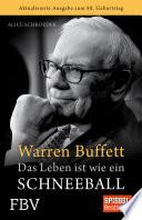 Warren Buffett   Das Leben ist wie ein Schneeball