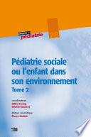 P  diatrie sociale ou l enfant dans son environnement