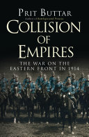 Collision Of Empires : world war was every bit as fierce...