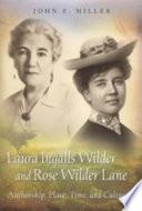 Laura Ingalls Wilder and Rose Wilder Lane