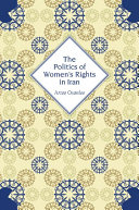 The Politics of Women s Rights in Iran Conceptions Of Liberal Entitlements Fused With