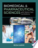 Biomedical   Pharmaceutical Sciences with Patient Care Correlations