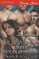 Darla's Three Troublemakers [Love in Stone Valley 3] (Siren Publishing Menage Amour) Hea Darla Has Always Had