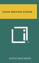 Inside Brother Juniper