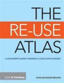 The Re Use Atlas