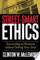 Street smart Ethics