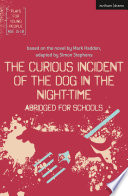 The Curious Incident of the Dog in the Night Time  Abridged for Schools Book PDF