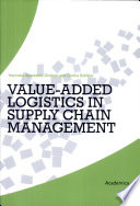 Value Added Logistics in Supply Chain Management