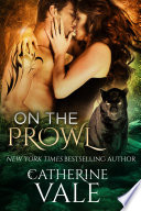 On The Prowl: An Alpha Shifter Romance