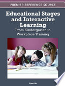 Educational Stages And Interactive Learning From Kindergarten To Workplace Training book