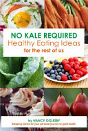 No Kale Required