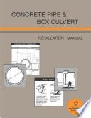 Concrete Pipe and Box Culvert Installation