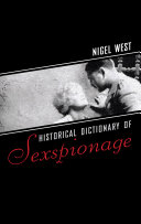 Historical Dictionary of Sexspionage Played A Significant Role Often Only In The