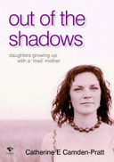 Out Of The Shadows : author, who tell their stories of living...