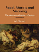 Food, Morals and Meaning