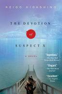 The Devotion of Suspect X Mystery Salvation Of A Saint Yasuko Hanaoka