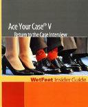 Ace Your Case V