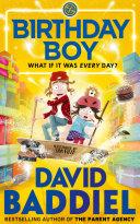 Birthday Boy : everywhere, birthday boy is the new baddiel...