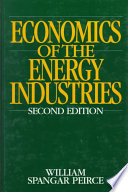 Economics of the Energy Industries Economic Questions Presented By The
