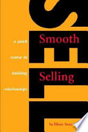 Smooth Selling a quick course in building relationships