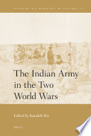 The Indian Army in the Two World Wars
