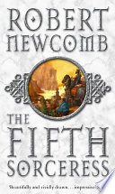 The Fifth Sorceress : loved, lost and left behind.
