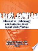Information Technology And Evidence-Based Social Work Practice : work social work practice can...