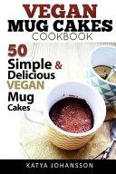 Vegan Mug Cake Cookbook
