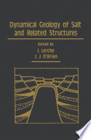 Dynamical Geology of Salt and Related Structures