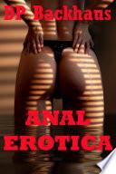 Anal Erotica  Five Hardcore Backdoor Sex Erotica Stories