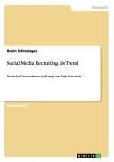 Social Media Recruiting als Trend