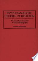 Psychoanalytic Studies of Religion