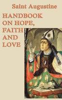 Handbook on Hope  Faith and Love