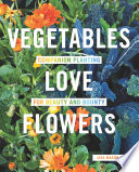 Vegetables Love Flowers