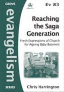 Reaching the Saga Generation