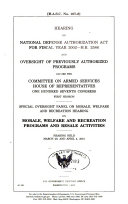 Hearing on National Defense Authorization Act for Fiscal Year 2002 H R  2586 and oversight of previously authorized programs before the Committee on Armed Services  House of Representatives  One Hundred Seventh Congress  first session